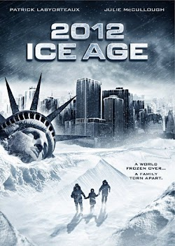 2012: Thảm Họa Kỷ Băng Hà - 2012: Ice Age (2011) Poster