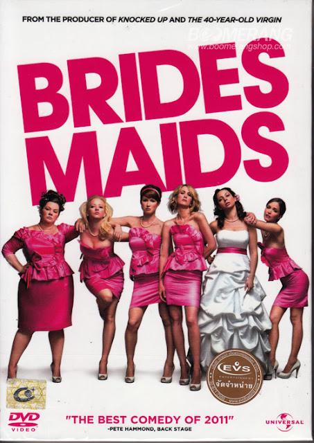 Bridesmaids แก๊งค์เพื่อนเจ้าสาว แสบรั่วตัวแม่