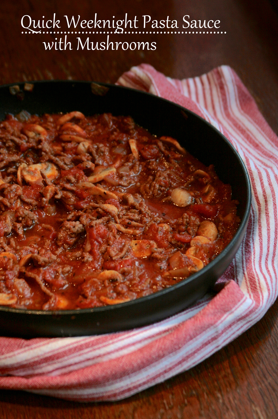 dash of faith: quick weeknight pasta sauce with mushrooms