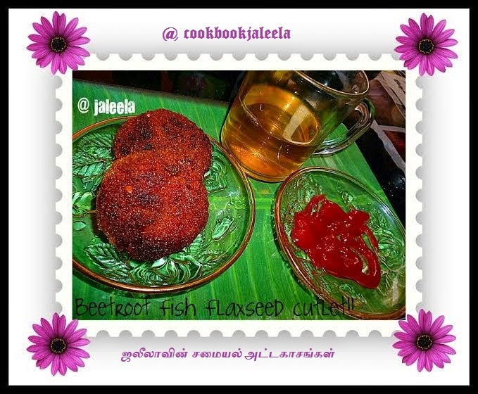 Cook book jaleela flax seed beet fish cutlet beetroot is a cancer cure veggie and its cures constipation problem intake of beetroot it will increase your hemoglobin level very good for pregnant forumfinder Choice Image