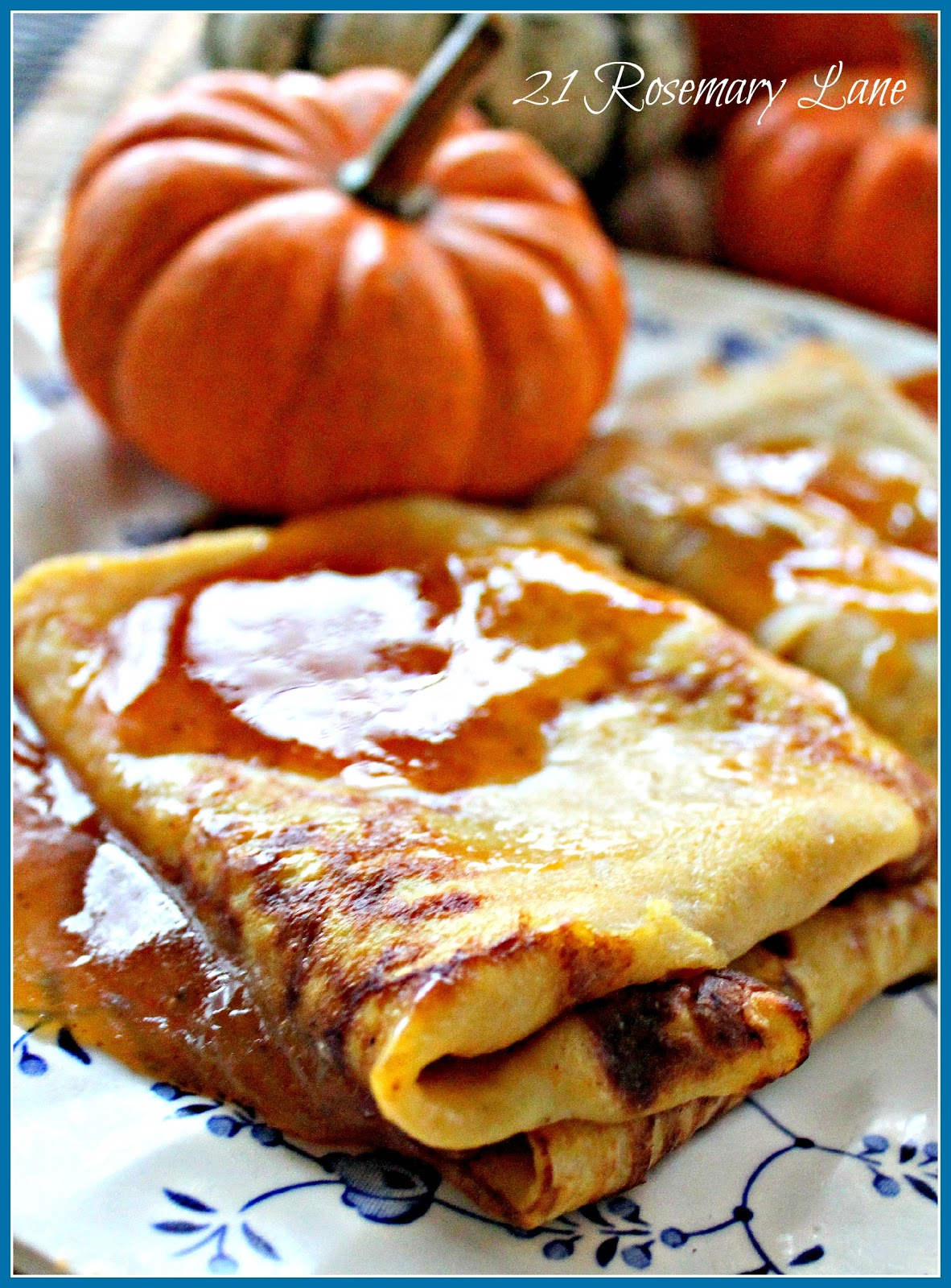 21 Rosemary Lane: Delicious Pumpkin Crepe with a to-Die ...