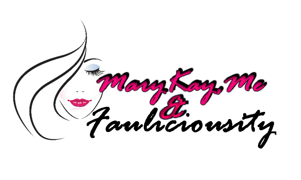 Mary Kay, Me & Fauliciousity