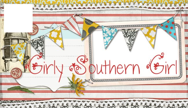 {Girly Southern Girl}