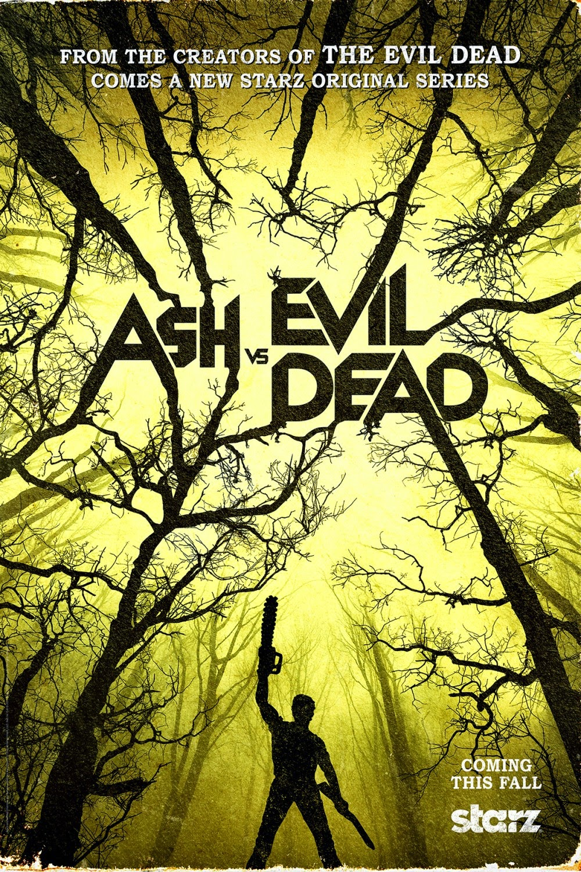 Ash vs Evil Dead One Sheet Teaser Television Poster