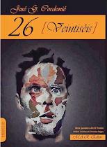 26 [Veintiséis]