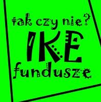 IKE w funduszach inwestycyjnych - zalety i wady