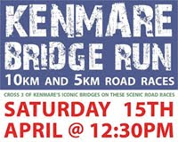 Annual Kenmare Bridge Run 10k & 10k in Kerry. 15th Apr. Medals for 1st 100