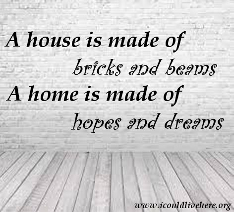 Hopes and dreams, home, quotes, meme