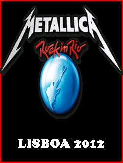 Download Baixar Show Rock in Rio Lisboa 2012: Metallica