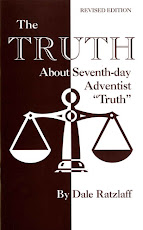 "The Truth About Seventh-Day Adventist ""Truth"""
