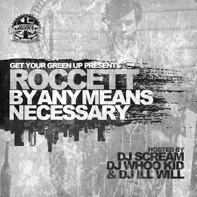 Roccett-By_Any_Means_Necessary-(Bootleg)-2011