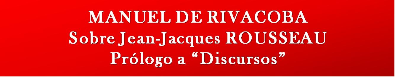 RIVACOBA: Sobre Jean-Jacques ROUSSEAU.