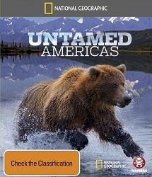 Châu Mỹ Hoang Dã - Untamed Americas