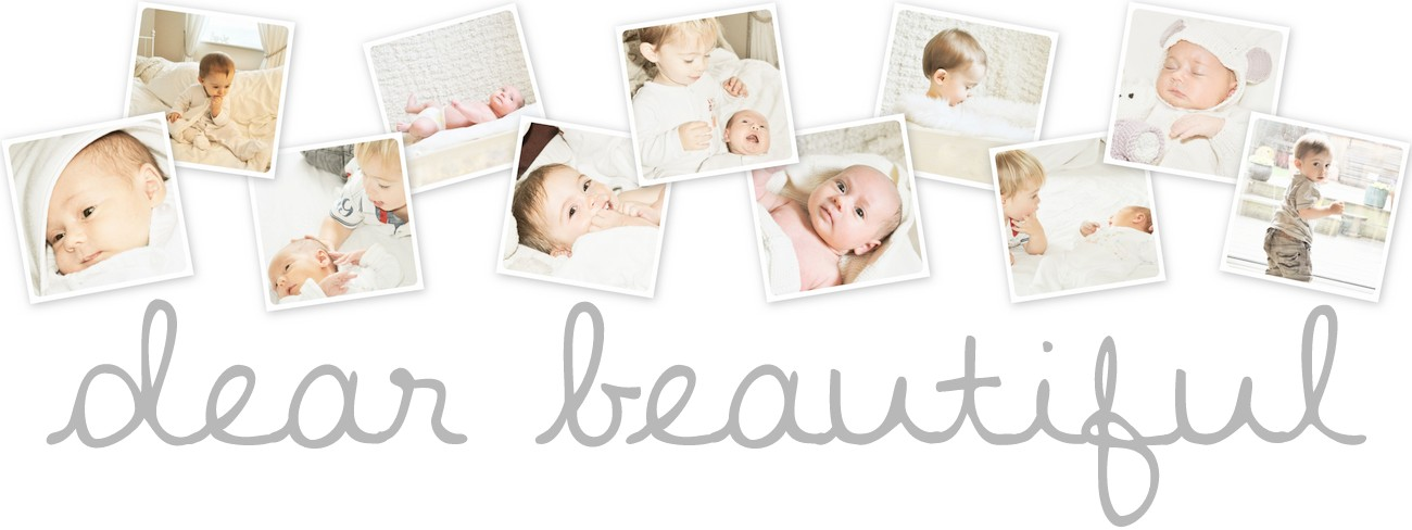 dear beautiful {a baby and family lifestyle blog}