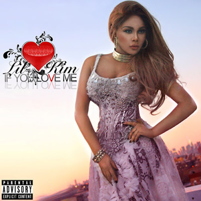Lil Kim - If You Love Me