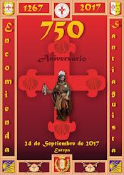 Encomienda Santiaguista (1267-2017). 750 años