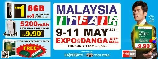 Malaysia IT Fair, EXPO@Danga City Mall, Johor Bahru from 9 till 11 May