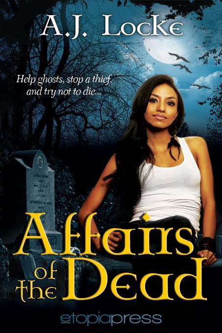 Affairs of the Dead by AJ Locke