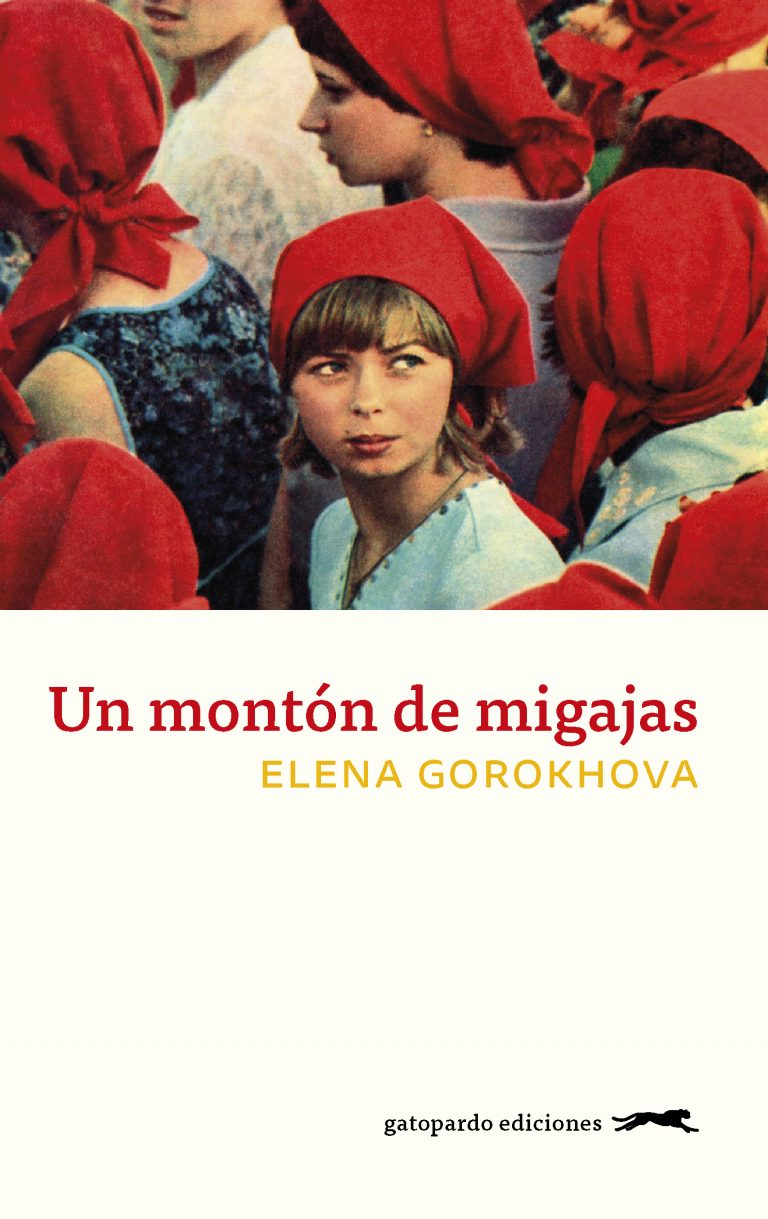 Un montón de migajas, de Elena Gorokhova