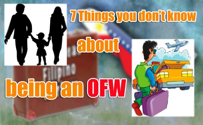 7 things you don't know about being an OFW
