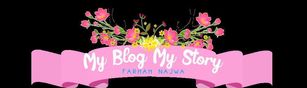 FarhahNajwa: Ini Cerita aKu