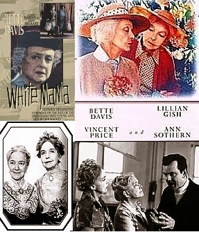 Lillian Gish, Bette Davis, Helen Hayes - Whales of August, White Mama & Arsenic & Old Lace