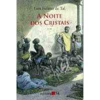 """""""A Noite dos Cristais"""" - Luiz Carlos de Santana"""
