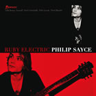 Philip Sayce: Ruby Electric