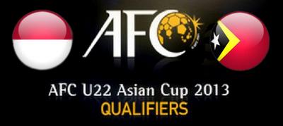 Kualifikasi AFC U22 2013 : Indonesia vs Timor Leste