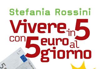 Basta casta italia come vivere con 5 euro al giorno for Cucinare con 5 euro al giorno