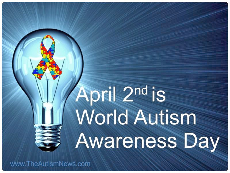 World Autism Awareness Day - April 2, 2015