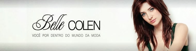 Belle_Colen - Fique por dentro do mundo da moda!