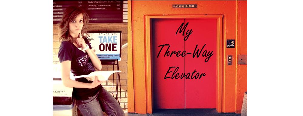 My Three-Way Elevator