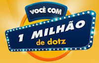 Promoção Você com 1 milhão de Dotz!