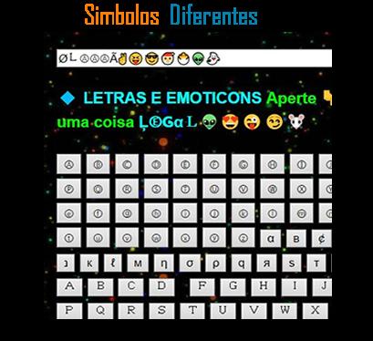 + ↘ Letras e Emoticons