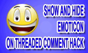 Show And Hide Emoticon On Threaded Comment Hack