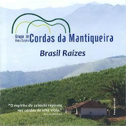 CD Brasil Raízes!