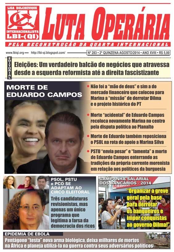 LEIA A EDIÇÃO DO JORNAL LUTA OPERÁRIA Nº 283, 2ª QUINZENA DE AGOSTO/2014