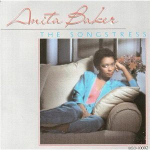 Anita Baker - The Songstress (1983)