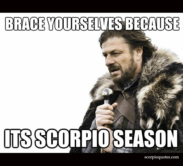 Scorpio Memes and Funny Pictures