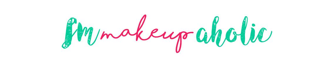 I'm Makeup - Aholic