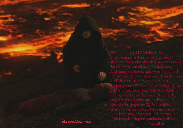 Emperor Senator Palpatine recites Shakespeare's sonnet 18 to charred body of Anakin on Mustafar