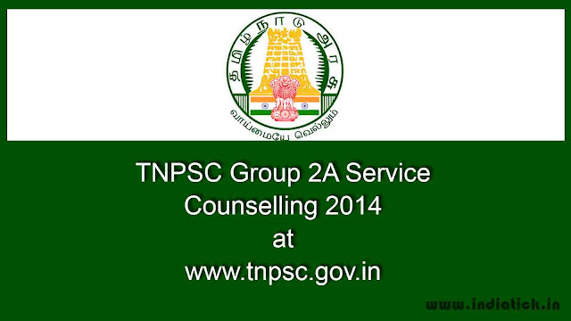 TNPSC Group 2a Counselling 2014 date and time