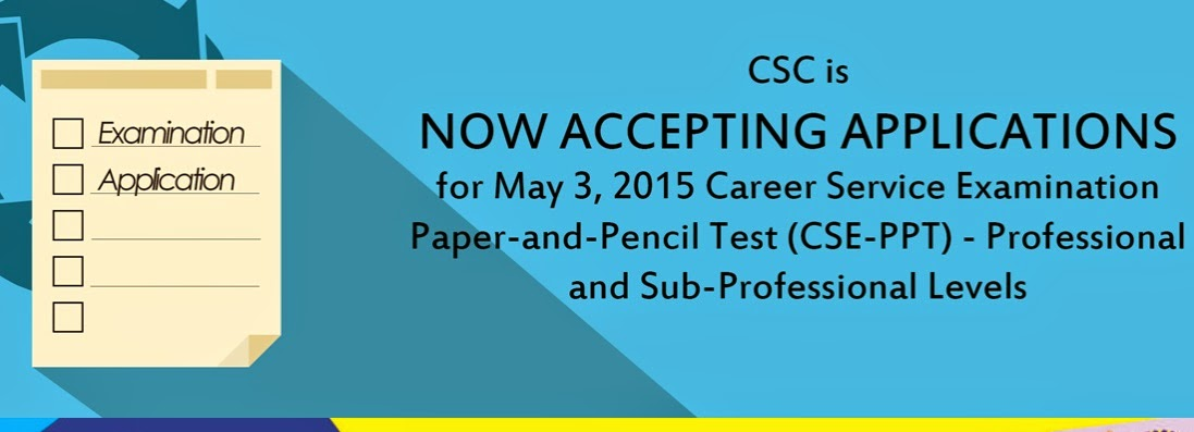CSC now accepts applications for May 3, 2015 Civil Service Exam (CSE-PPT)