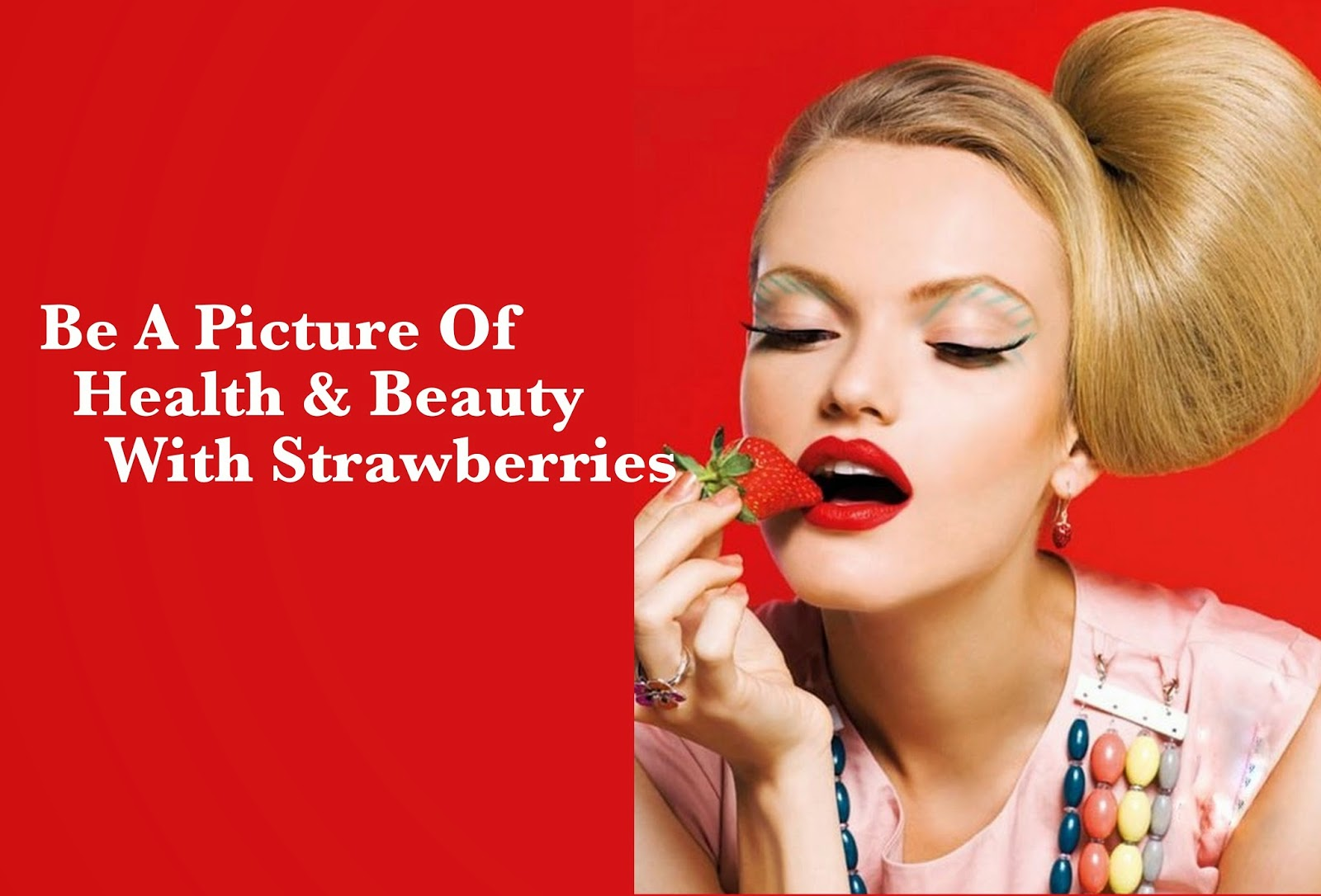 Skin Benefits Of Straberries