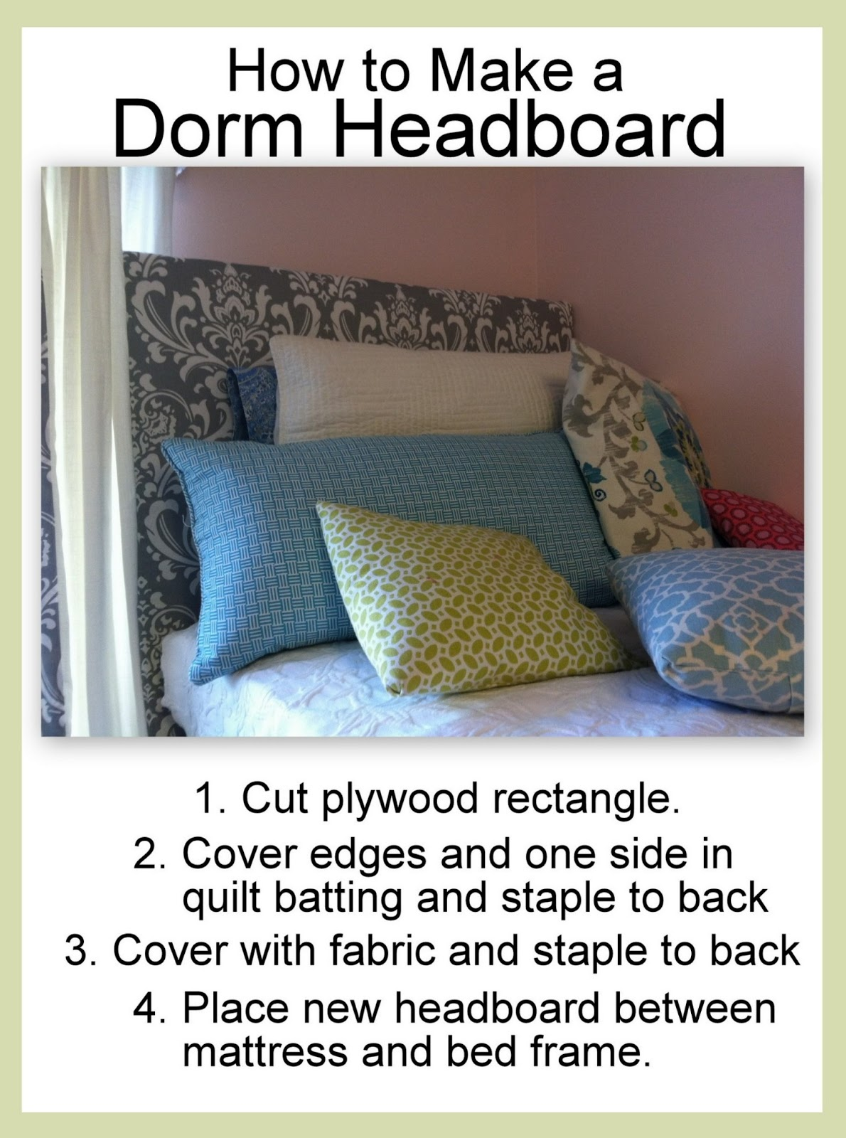 The old post road easy dorm room headboard tutorial for How to make a headboard