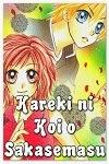 http://shojo-y-josei.blogspot.com.es/2014/10/kareki-ni-koi-o-sakasemasu.html