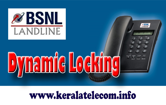 bsnl-landline-dynamic-electronic-locking-facility-procedure