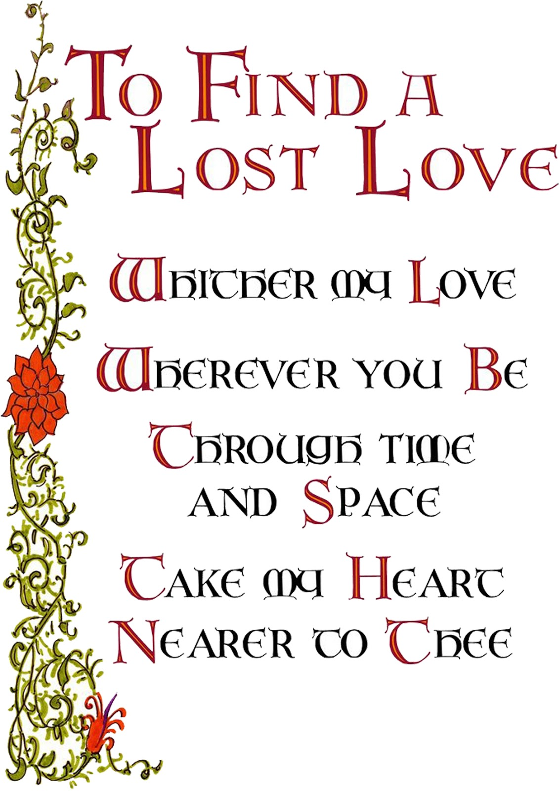 find lover spell Love spells cast by powerful spell caster to bind you with your love, find a soulmate, bring back lost love, love spells that work fast, love spells to make him.