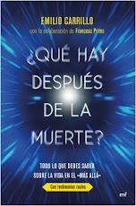 """""""¿QUÉ HAY DESPUÉS DE LA MUERTE?"""", ULTIMO LIBRO DE EMILIO CARRILLO"""